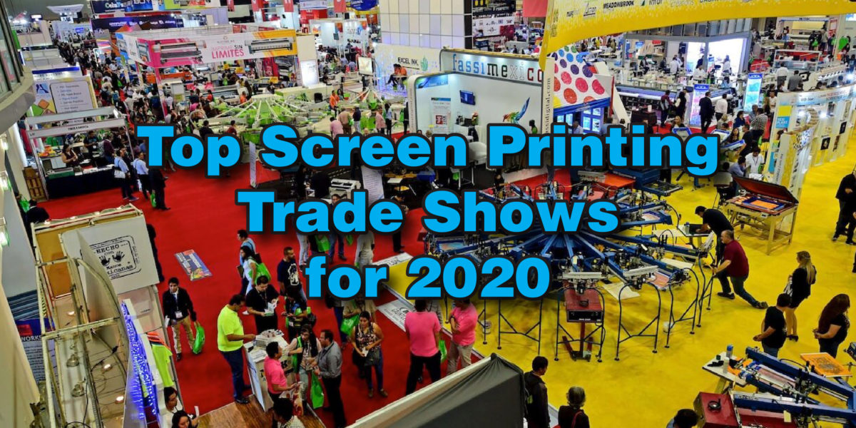 Print & Sign Trade Shows for 2020