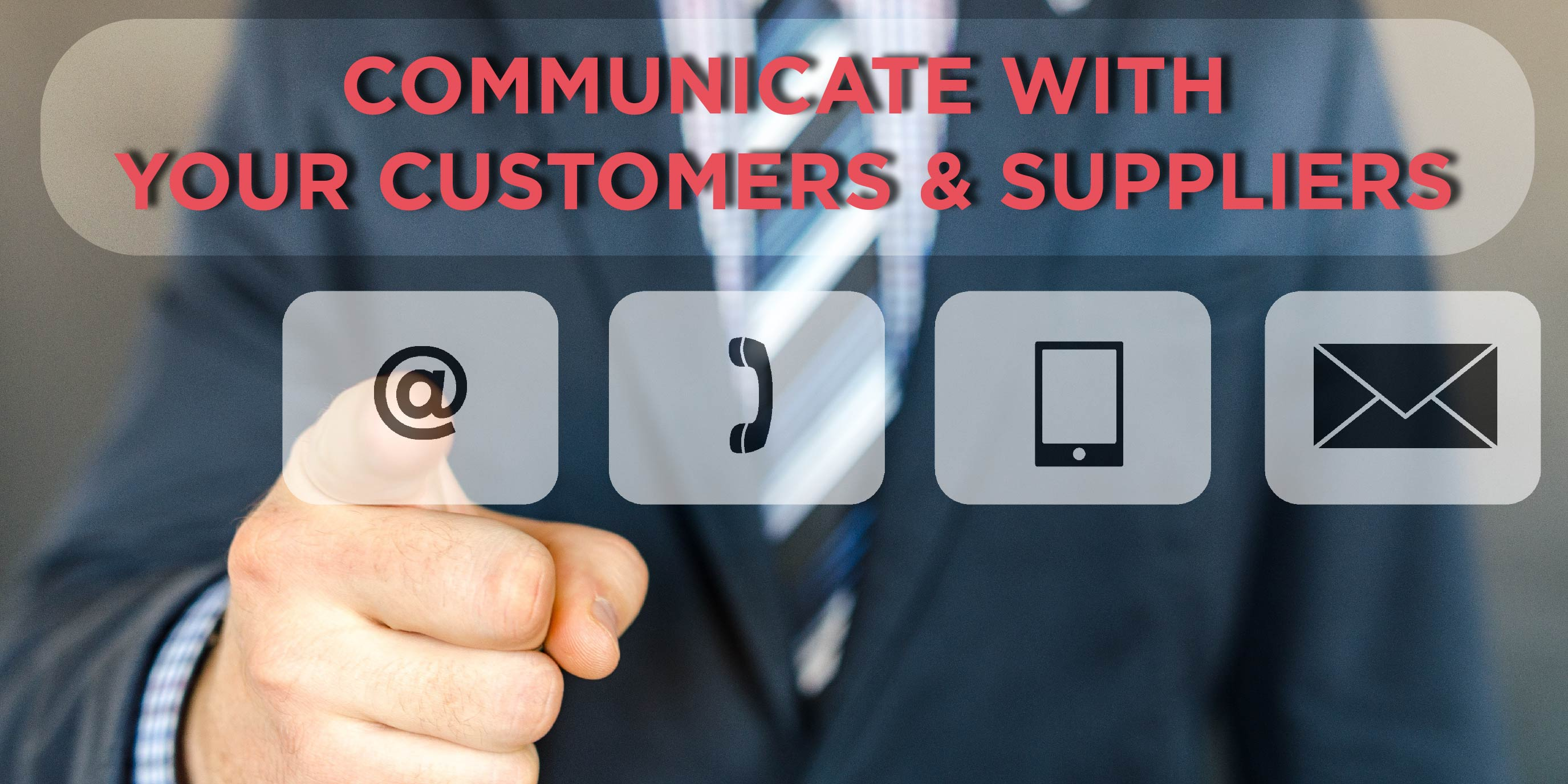 Communicate with Your Customers Suppliers 01