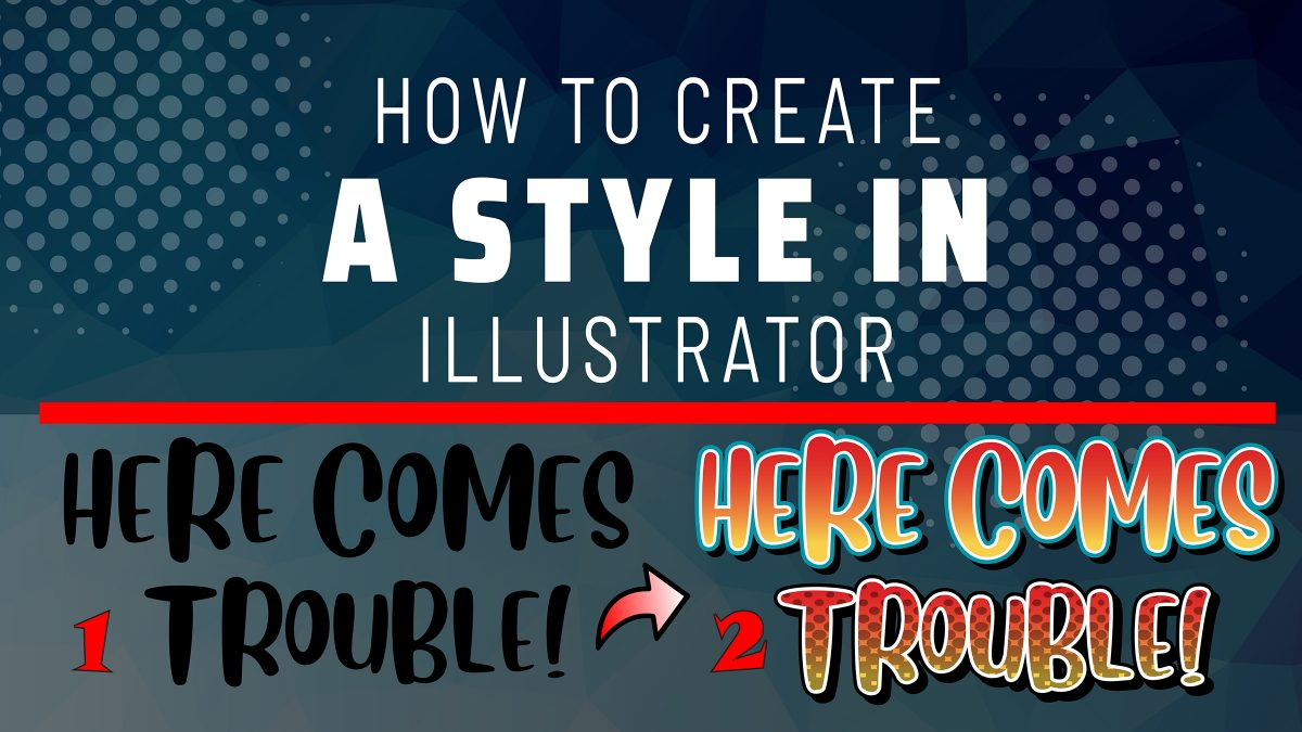 How to create a Style in Illustrator using the Appearance