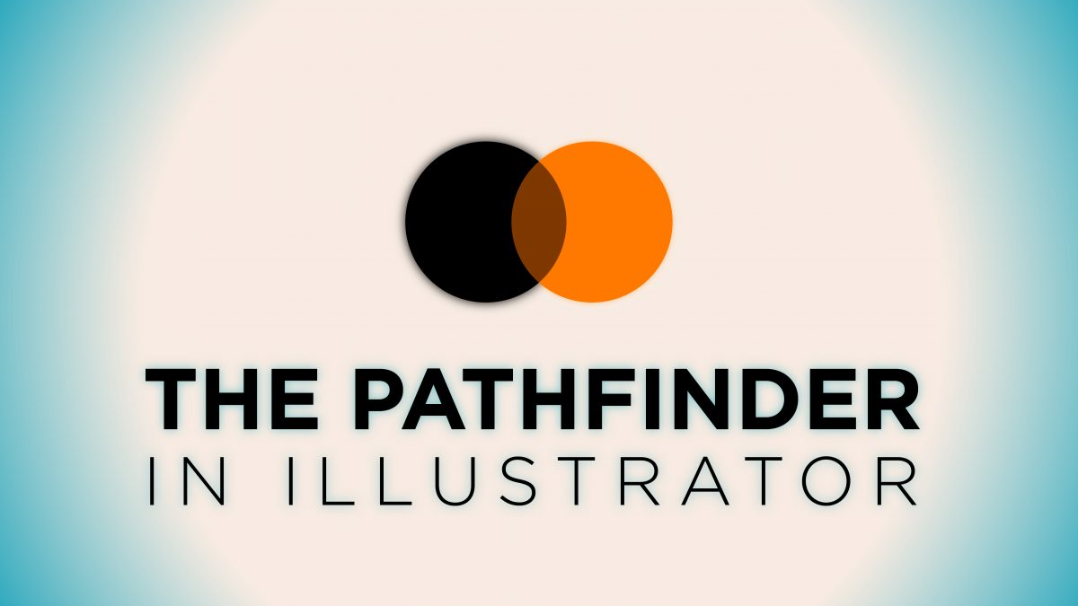 The Pathfinder in Illustrator