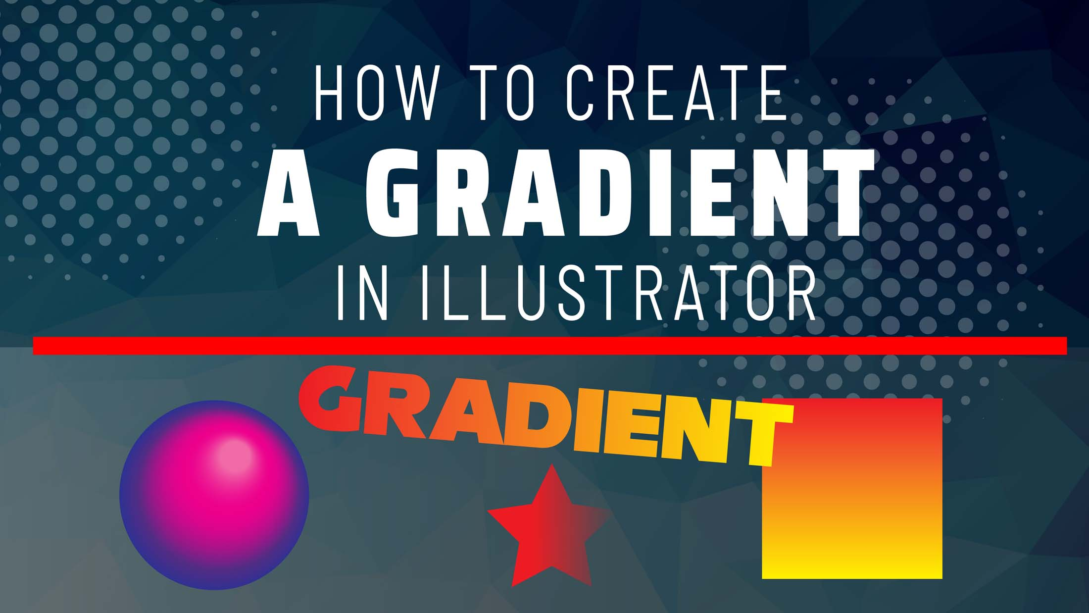 How to Create a Gradient in Illustrator