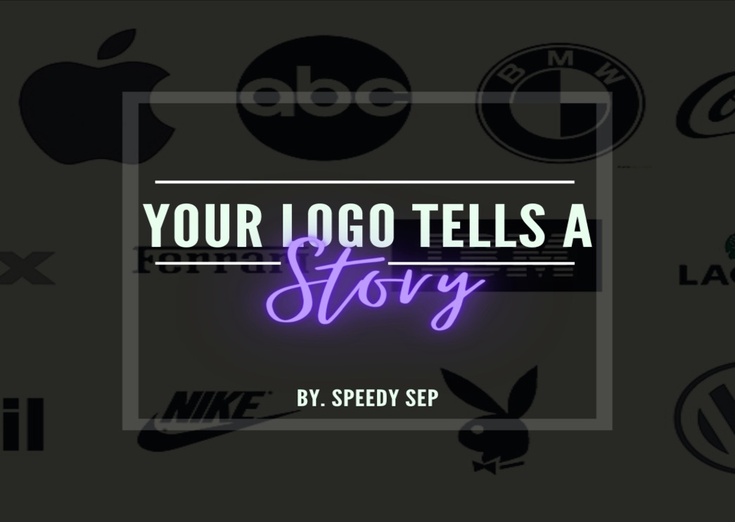 Your Logo Tells A Story