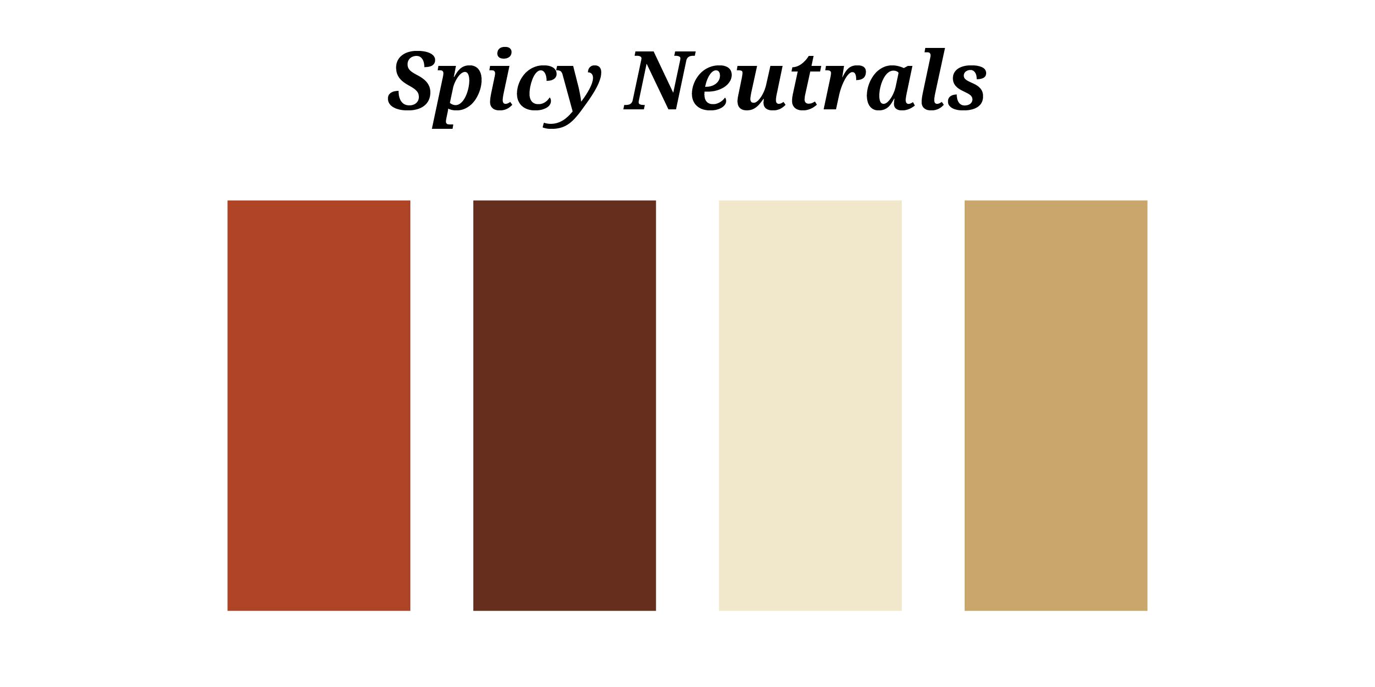 Spicy Neutrals 01