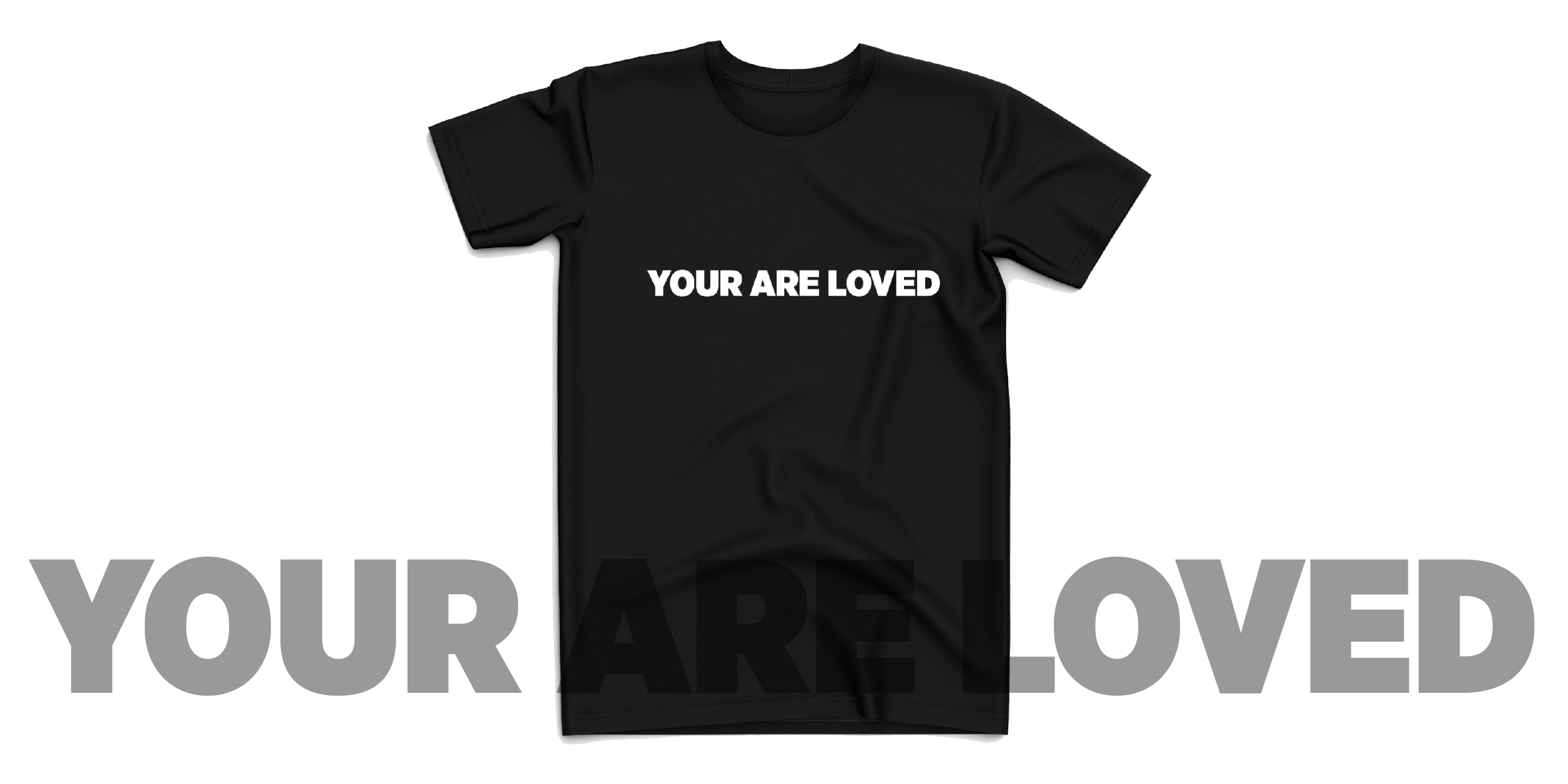 YOUR ARE LOVED 01